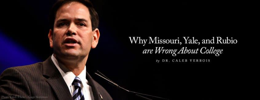 , Why Missouri, Yale, and Rubio are Wrong About College
