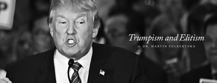 , Trumpism and Elitism