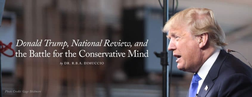 , Donald Trump, National Review, and the Battle for the Conservative Mind