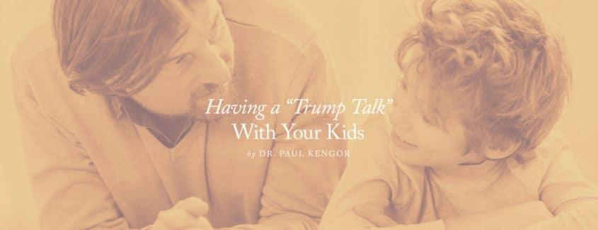 ", Having a ""Trump Talk"" with Your Kids"