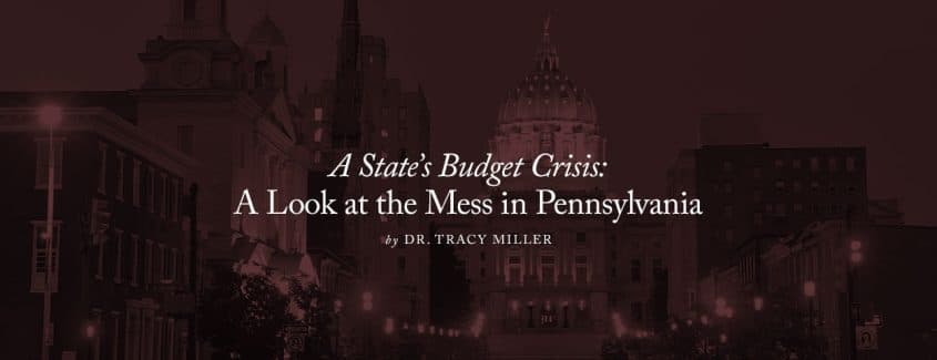 , A State's Budget Crisis: A Look at the Mess in Pennsylvania