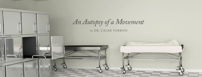 , An Autopsy of a Movement