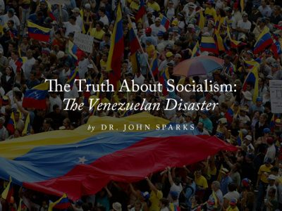 The Truth About Socialism: The Venezuelan Disaster