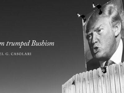 How Trumpism trumped Bushism