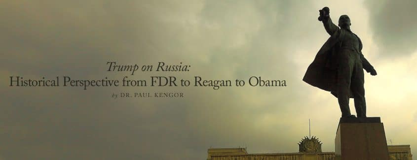 , Trump on Russia: Historical Perspective from FDR to Reagan to Obama