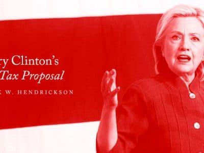 Hillary Clinton's Estate Tax Proposal