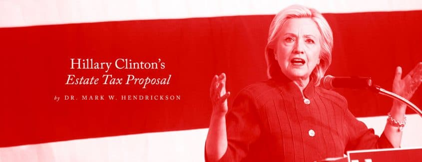, Hillary Clinton's Estate Tax Proposal
