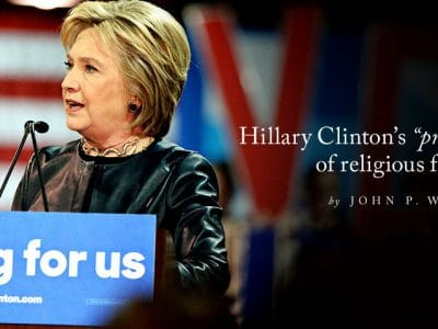 "Hillary Clinton's ""progressive vision"" of religious freedom"