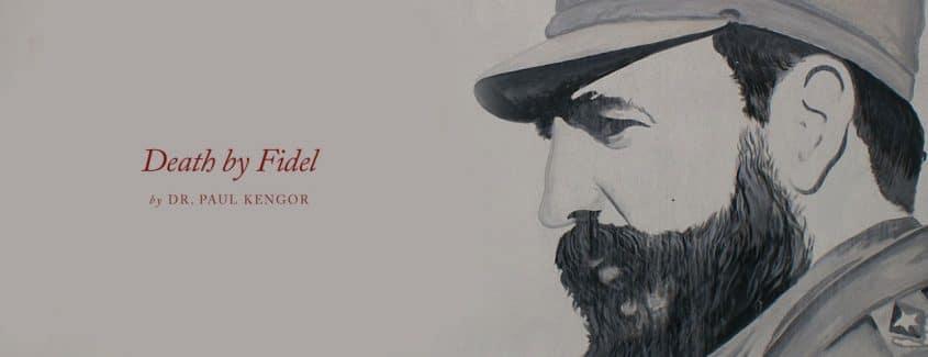 , Death by Fidel