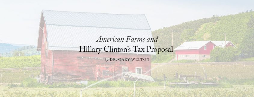 , American Farms and Hillary Clinton's Tax Proposal