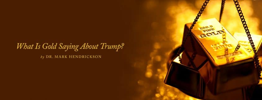 , What Is Gold Saying About Trump?