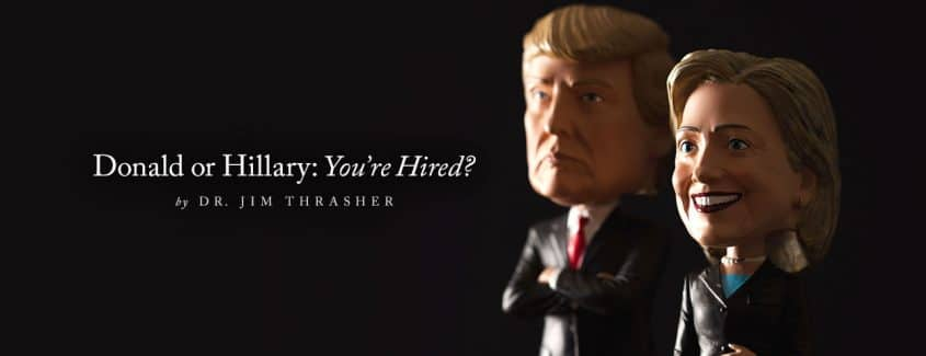 , Donald or Hillary: You're Hired?