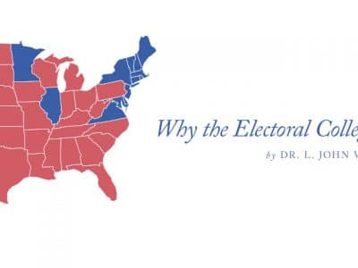 Why the Electoral College Should Endure