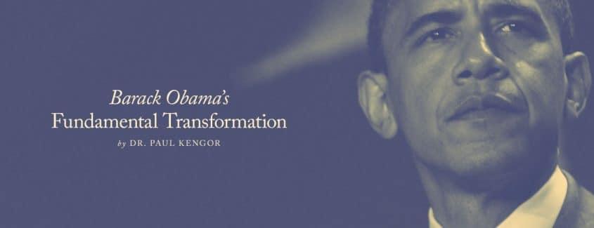 , Barack Obama's Fundamental Transformation
