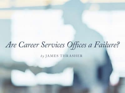 Are Career Services Offices a Failure?