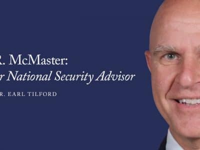 H.R. McMaster: The Best Choice for National Security Advisor