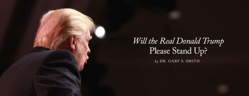 , Will the Real Donald Trump Please Stand Up?