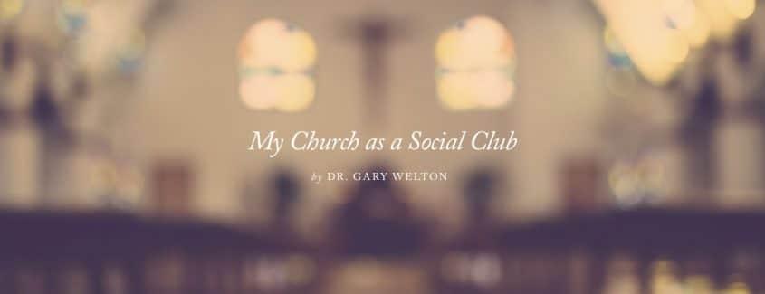 , My Church as a Social Club