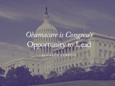 Obamacare is Congress's Opportunity to Lead