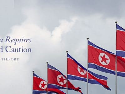 North Korea Requires Resolve and Caution