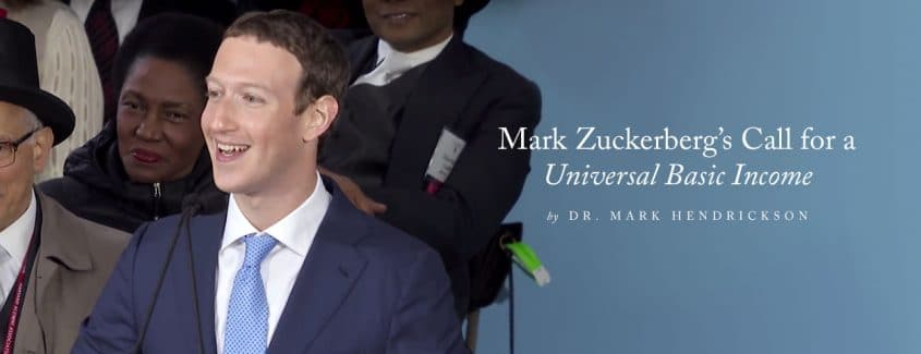 ", Mark Zuckerberg's Call for a ""Universal Basic Income"""