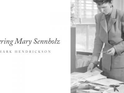 Remembering Mary Sennholz