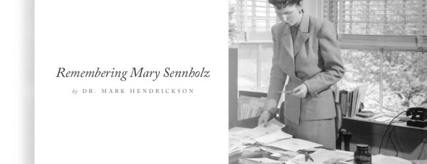 , Remembering Mary Sennholz