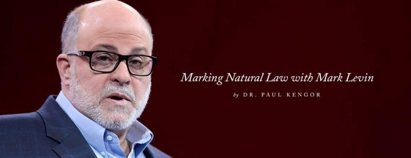 , Marking Natural Law with Mark Levin