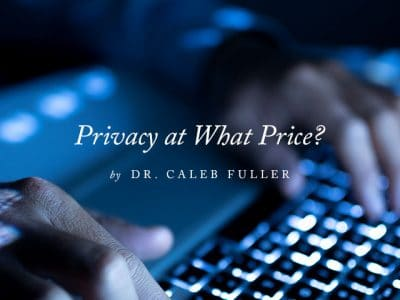 Privacy at What Price?