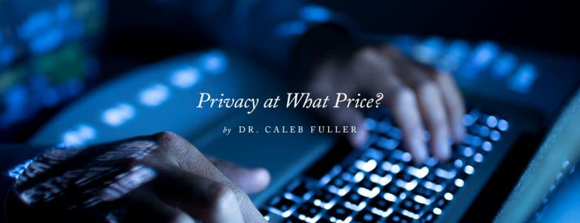 , Privacy at What Price?