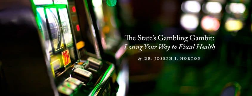 , The State's Gambling Gambit: Losing Your Way to Fiscal Health