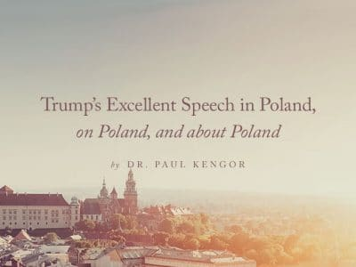 Trump's Excellent Speech in Poland, on Poland, and about Poland