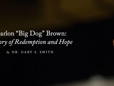 "Marlon ""Big Dog"" Brown: A Story of Redemption and Hope"