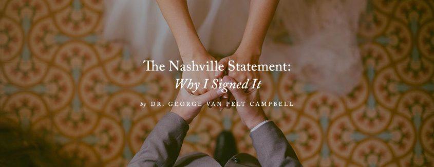 , The Nashville Statement: Why I Signed It