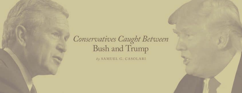 , Conservatives Caught Between Bush and Trump