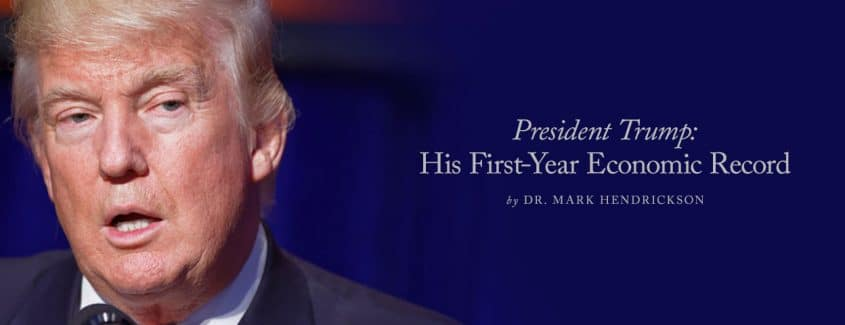 , President Trump: His First-Year Economic Record