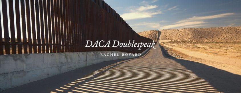 , DACA Doublespeak