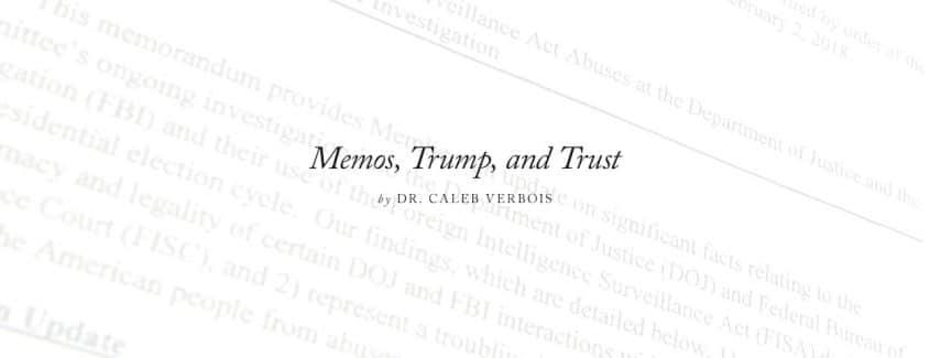 , Memos, Trump, and Trust