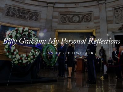 Billy Graham: My Personal Reflections