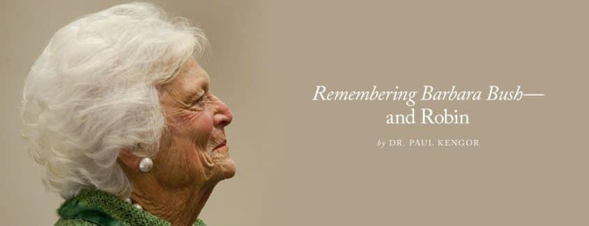 , Remembering Barbara Bush—and Robin