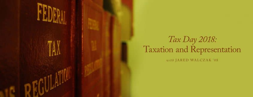 , Tax Day 2018: Taxation and Representation