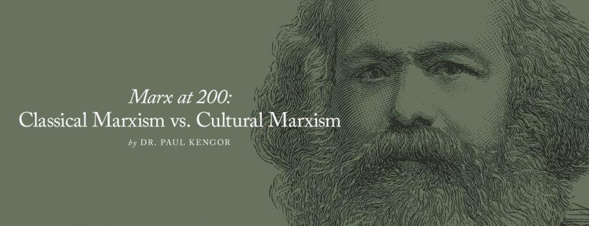 , Marx at 200: Classical Marxism vs. Cultural Marxism