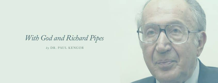 , With God and Richard Pipes