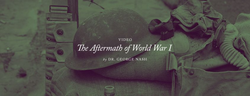 ", 2018 — Annual Conference — Video — ""The Aftermath of World War I"""