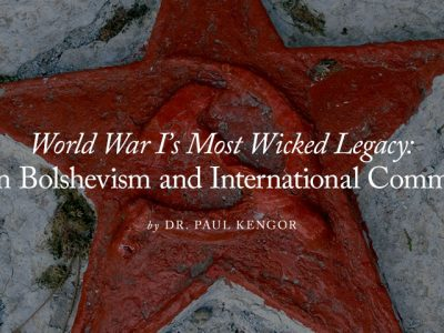 "2018 — Annual Conference — Video — ""World War I's Most Wicked Legacy: Russian Bolshevism and International Communism"""