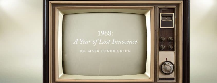, 1968: A Year of Lost Innocence