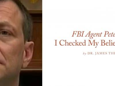 FBI Agent Peter Strzok: I Checked My Beliefs at the Door