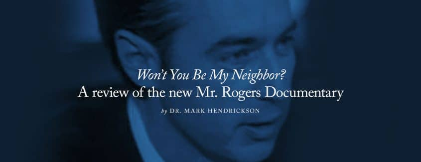 ", ""Won't You Be My Neighbor?"" — A review of the new Mr. Rogers Documentary"
