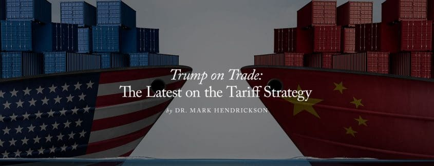 , Trump on Trade: The Latest on the Tariff Strategy