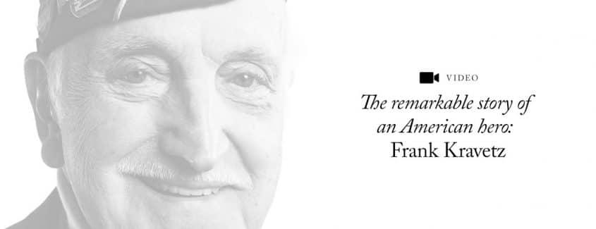 , The remarkable story of an American hero: Frank Kravetz